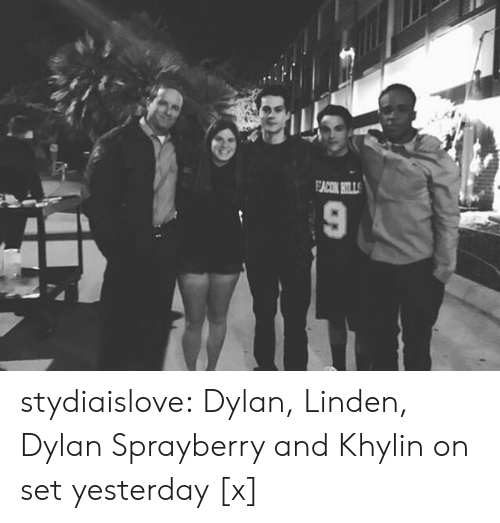 Linden: EACON TLLS stydiaislove:  Dylan, Linden, Dylan Sprayberry and Khylin on set yesterday [x]
