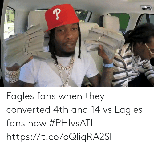 Philadelphia Eagles, Sports, and They: Eagles fans when they converted 4th and 14 vs Eagles fans now #PHIvsATL https://t.co/oQliqRA2SI