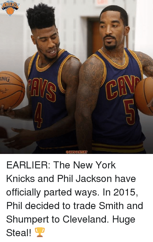 New York Knicks: EARLIER: The New York Knicks and Phil Jackson have officially parted ways. In 2015, Phil decided to trade Smith and Shumpert to Cleveland. Huge Steal! 🏆