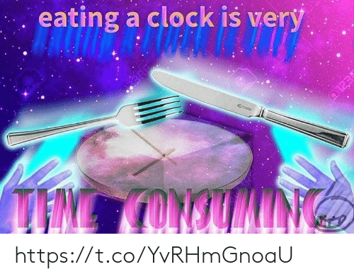 Clock, Tin, and Eating: eating a clock is very  ERE  TIN CONOUILING https://t.co/YvRHmGnoaU