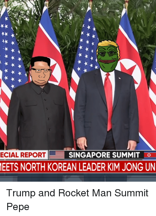 Kim Jong-Un, Singapore, and Trump: ECIAL REPORT  SINGAPORE SUMMIT  EETS NORTH KOREAN LEADER KIM JONG UN