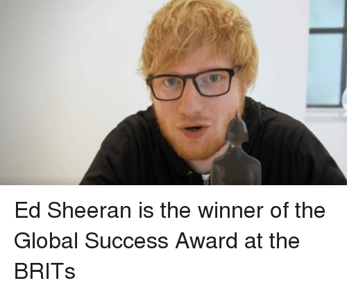 the winner: Ed Sheeran is the winner of the Global Success Award at the BRITs