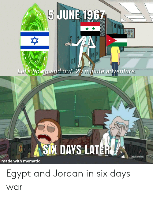 Six: Egypt and Jordan in six days war