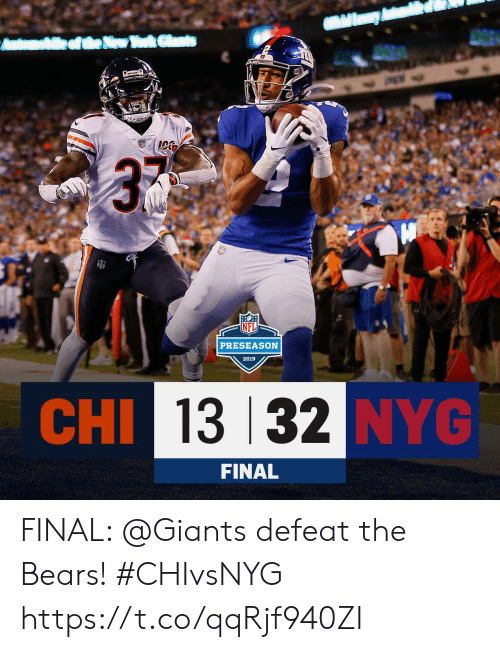preseason: ek Clats  Amhtea  3  PRESEASON  2019  CHI 13 32 NYG  FINAL FINAL: @Giants defeat the Bears! #CHIvsNYG https://t.co/qqRjf940ZI