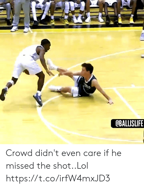 crowd: ELD  @BALLISLIFE Crowd didn't even care if he missed the shot..Lol https://t.co/irfW4mxJD3