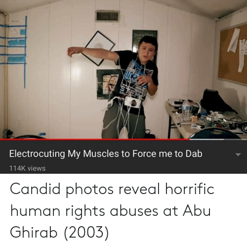 abu: Electrocuting My Muscles to Force me to Dab  114K views Candid photos reveal horrific human rights abuses at Abu Ghirab (2003)