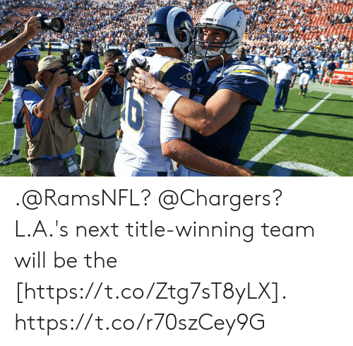 Memes, Chargers, and 🤖: ELES  MEDIA .@RamsNFL? @Chargers?  L.A.'s next title-winning team will be the [https://t.co/Ztg7sT8yLX]. https://t.co/r70szCey9G