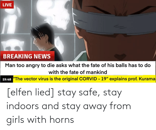 Indoors: [elfen lied] stay safe, stay indoors and stay away from girls with horns