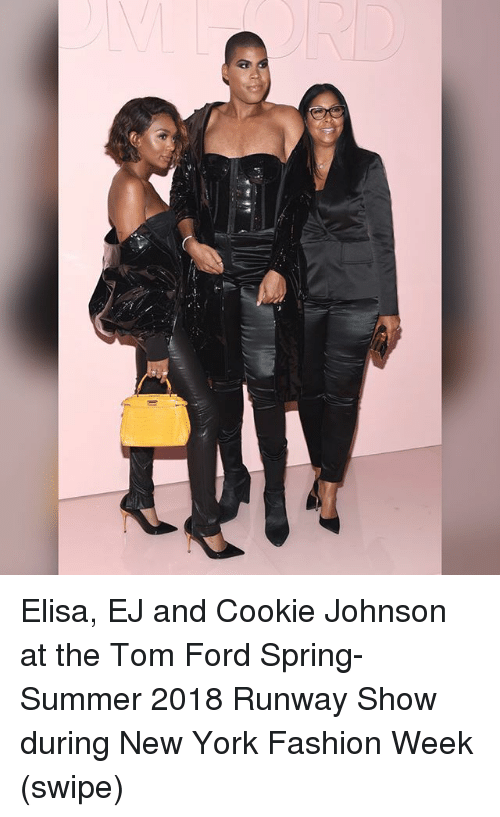 Fashion, Memes, and New York: Elisa, EJ and Cookie Johnson at the Tom Ford Spring-Summer 2018 Runway Show during New York Fashion Week (swipe)