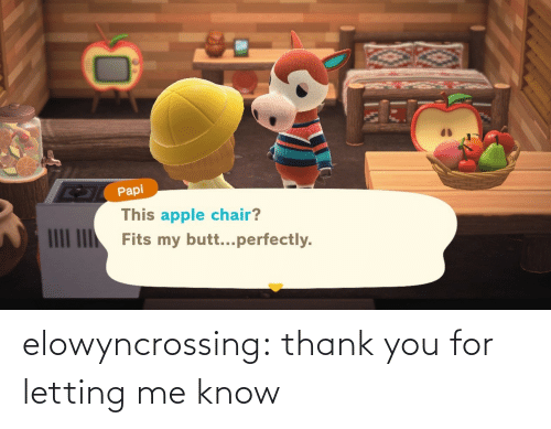 Letting: elowyncrossing:  thank you for letting me know