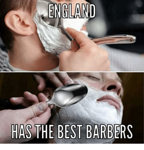 England, Memes, and Best: ENGLAND  HAS THE BEST BARBERS