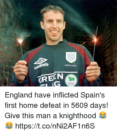 England, Soccer, and Home: ENGLAND  UMBRO  .GREEN  FLAG England have inflicted Spain's first home defeat in 5609 days!  Give this man a knighthood 😂😂 https://t.co/nNi2AF1n6S