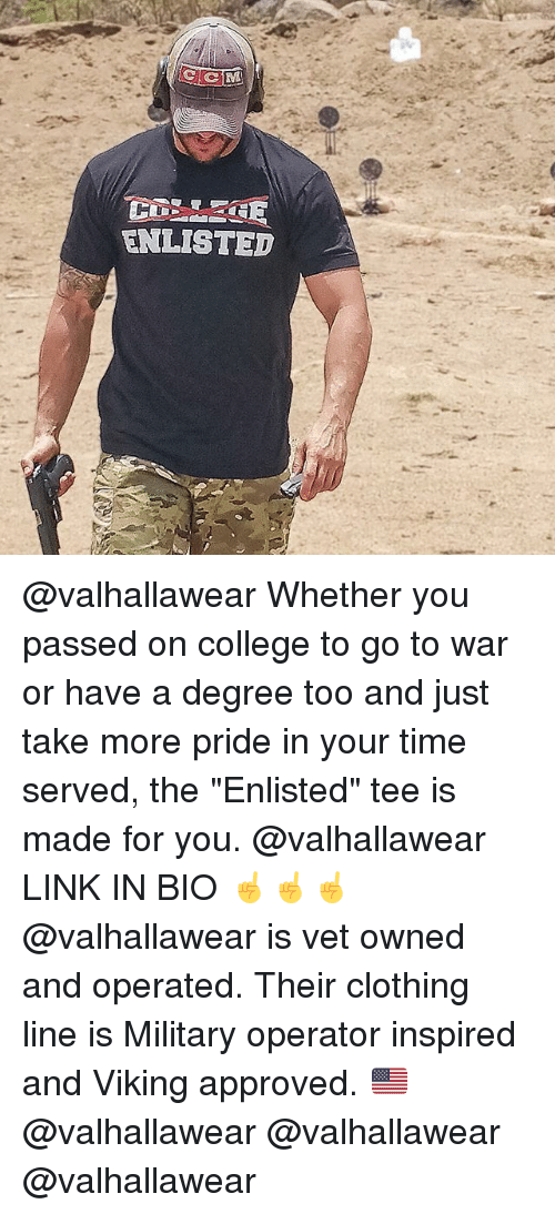 """vetting: ENLISTED @valhallawear Whether you passed on college to go to war or have a degree too and just take more pride in your time served, the """"Enlisted"""" tee is made for you. @valhallawear LINK IN BIO ☝️☝☝ @valhallawear is vet owned and operated. Their clothing line is Military operator inspired and Viking approved. 🇺🇸 @valhallawear @valhallawear @valhallawear"""
