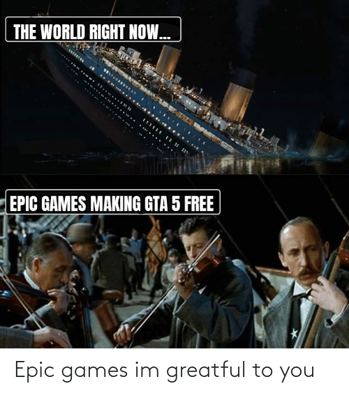 epic: Epic games im greatful to you