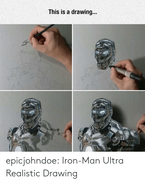iron: epicjohndoe:  Iron-Man Ultra Realistic Drawing
