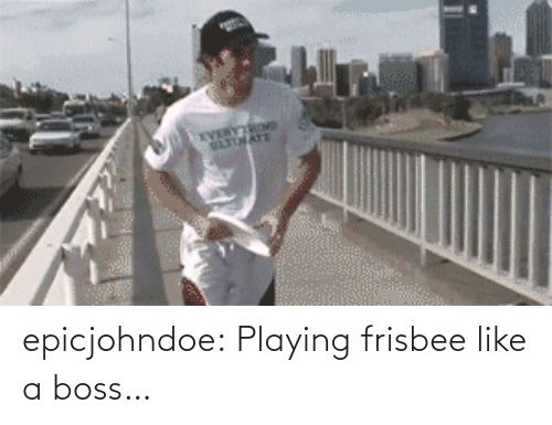 boss: epicjohndoe:  Playing frisbee like a boss…