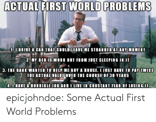 first world: epicjohndoe:  Some Actual First World Problems