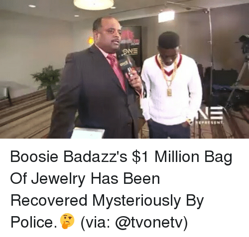 boosie: EPRESEN Boosie Badazz's $1 Million Bag Of Jewelry Has Been Recovered Mysteriously By Police.🤔 (via: @tvonetv)