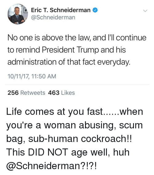 Trump Is Not Above The Law Home: Eric T Schneiderman No One Is Above The Law And L'Ll