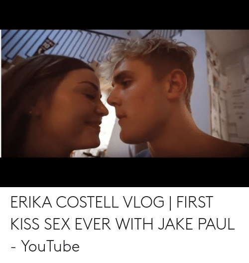 Erika Costell: ERIKA COSTELL VLOG | FIRST KISS SEX EVER WITH JAKE PAUL - YouTube