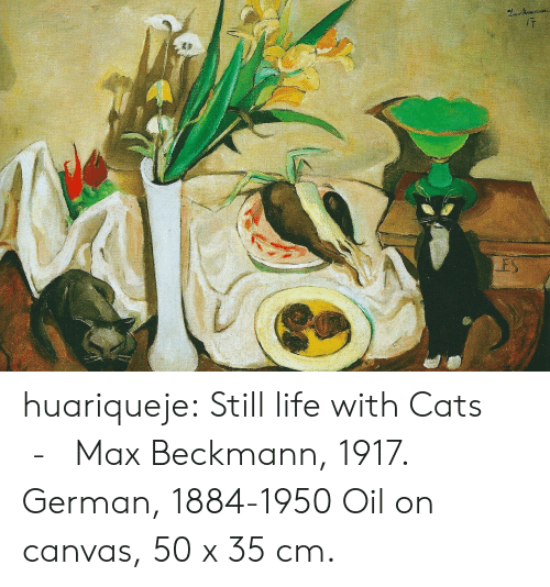 Cats, Life, and Tumblr: ES huariqueje:  Still life with Cats - Max Beckmann, 1917. German, 1884-1950  Oil on canvas, 50 x 35 cm.