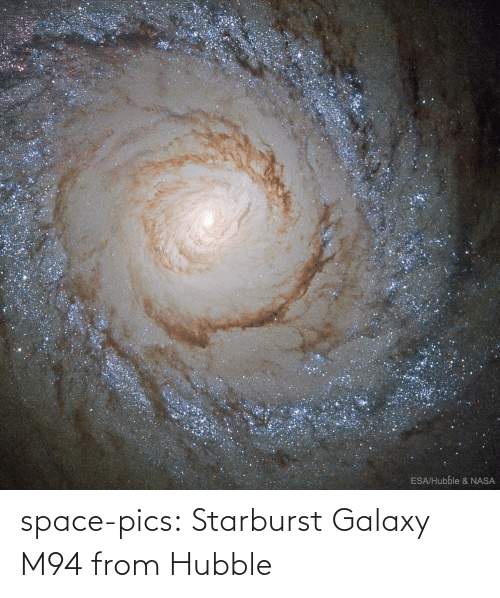 NASA: ESA/Hubble & NASA space-pics:  Starburst Galaxy M94 from Hubble