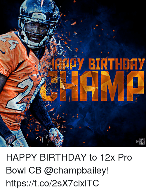 Birthday, Memes, and Happy Birthday: _ESagy BIRTHDAY HAPPY BIRTHDAY to 12x Pro Bowl CB @champbailey! https://t.co/2sX7cixlTC