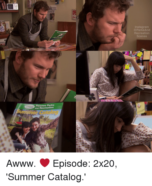 park and recreation: ESERVE  TO R  JOURNAL  Pawnee Parks  and Recreation  Insta gram  Parks And  Recreation  Scenes Awww. ❤️ Episode: 2x20, 'Summer Catalog.'