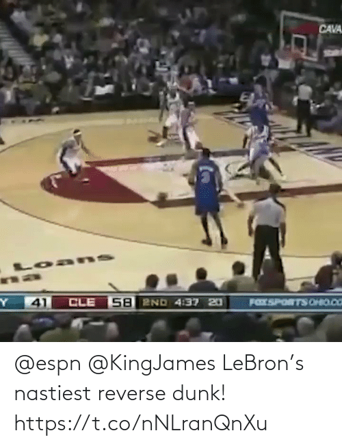 Lebron: @espn @KingJames LeBron's nastiest reverse dunk!  https://t.co/nNLranQnXu
