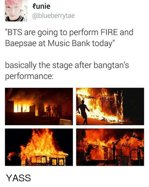 """Baepsae: eunie  @blueberry tae  """"BTS are going to perform FIRE and  Baepsae at Music Bank today""""  basically the stage after bangtan's  performance YASS"""