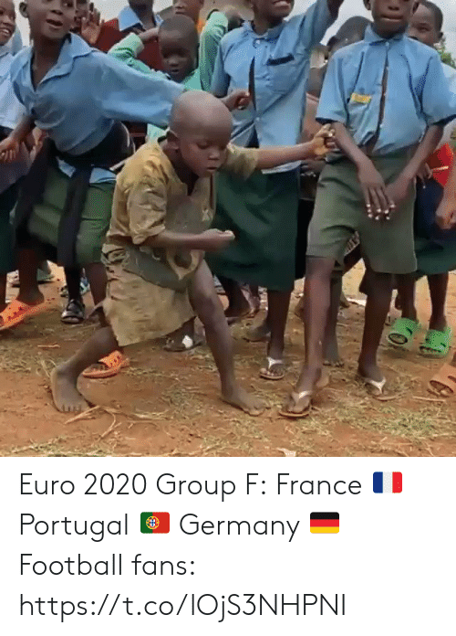 Euro: Euro 2020 Group F: France 🇫🇷 Portugal 🇵🇹 Germany 🇩🇪  Football fans: https://t.co/lOjS3NHPNI