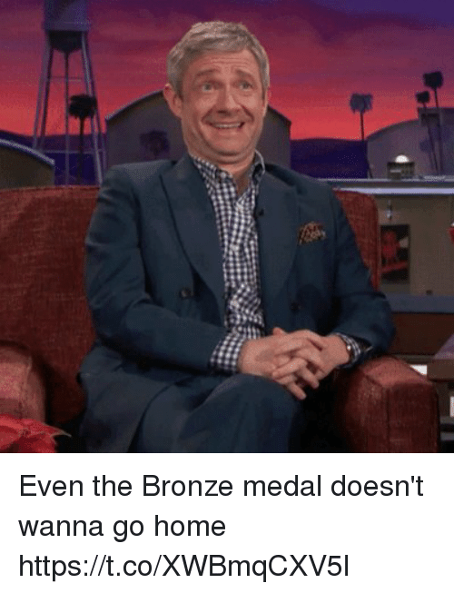 wanna go home: Even the Bronze medal doesn't wanna go home https://t.co/XWBmqCXV5l