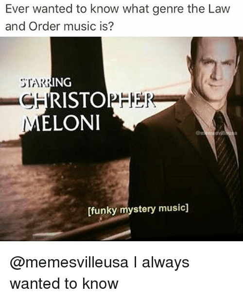 christophe: Ever wanted to know what genre the Law  and Order music is?  STAR  RING  CHRISTOPHE  ELONI  [funky mystery music] @memesvilleusa I always wanted to know