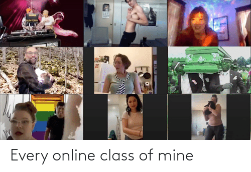 Of Mine: Every online class of mine