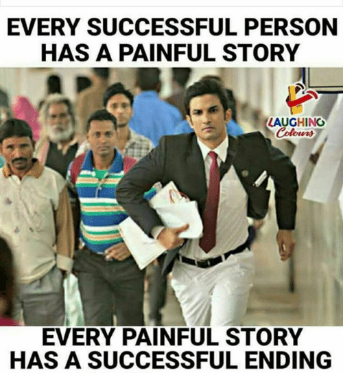 personable: EVERY SUCCESSFUL PERSON  HAS A PAINFUL STORY  LAUGHING  Colowrs  EVERY PAINFUL STORY  HAS A SUCCESSFUL ENDING