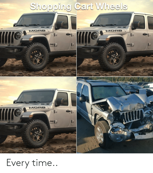 Jeep: Every time..