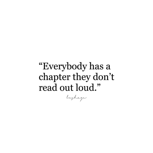 "They, Chapter, and Read: ""Everybody has a  chapter they don't  read out loud.""  SC  9)"