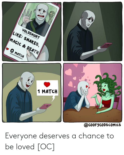 Deserves: Everyone deserves a chance to be loved [OC]