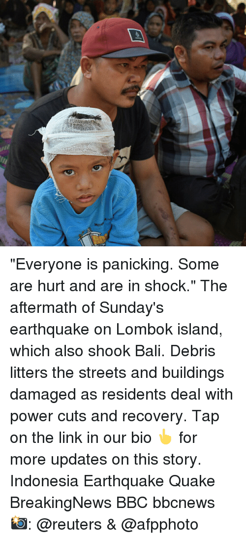 """Bali: """"Everyone is panicking. Some are hurt and are in shock."""" The aftermath of Sunday's earthquake on Lombok island, which also shook Bali. Debris litters the streets and buildings damaged as residents deal with power cuts and recovery. Tap on the link in our bio 👆 for more updates on this story. Indonesia Earthquake Quake BreakingNews BBC bbcnews 📸: @reuters & @afpphoto"""
