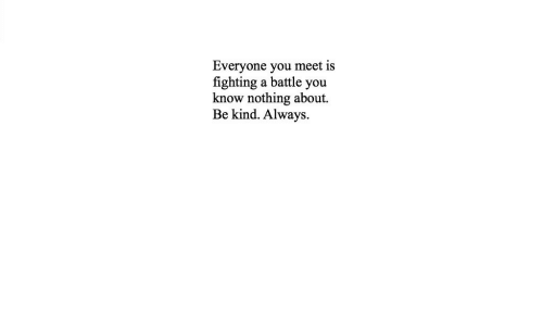 Is Fighting: Everyone you meet is  fighting a battle you  know nothing about  Be kind. Always.