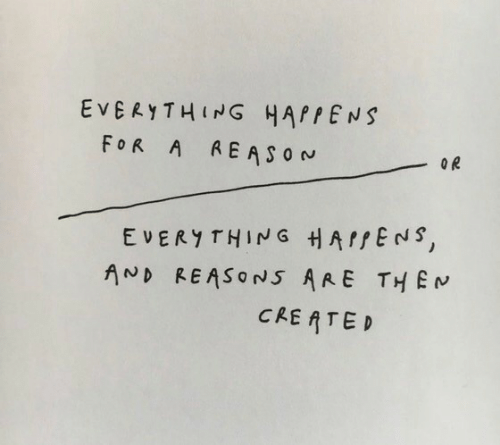 cre: EVERYTHING HAPPENS  FOR A AEASON  OR  EVERY THING HAPPENS,  AND REASONS ARE THEM  CRE ATED