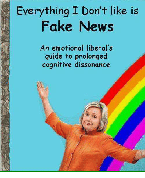 Memes, 🤖, and Liberal: Everything I Don't like is  Fake News  An emotional liberal's  guide to prolonged  cognitive dissonance