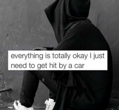 Hit By A Car: everything is totally okay I just  need to get hit by a car