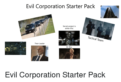 Starter Packs, Starter Pack, and Evil: Evil Corporation Starter Pack  Secret project is  either this:  Tactical Team  Their Leader  Or this: