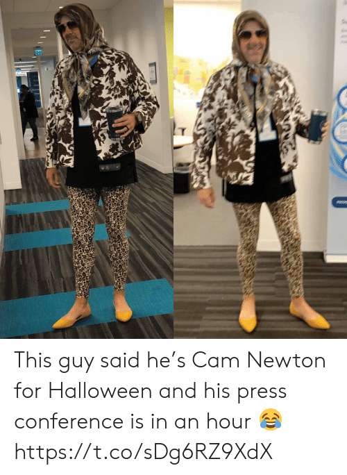cam: Ex  Cabe This guy said he's Cam Newton for Halloween and his press conference is in an hour 😂 https://t.co/sDg6RZ9XdX