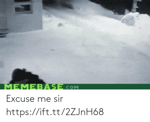 sir: Excuse me sir https://ift.tt/2ZJnH68