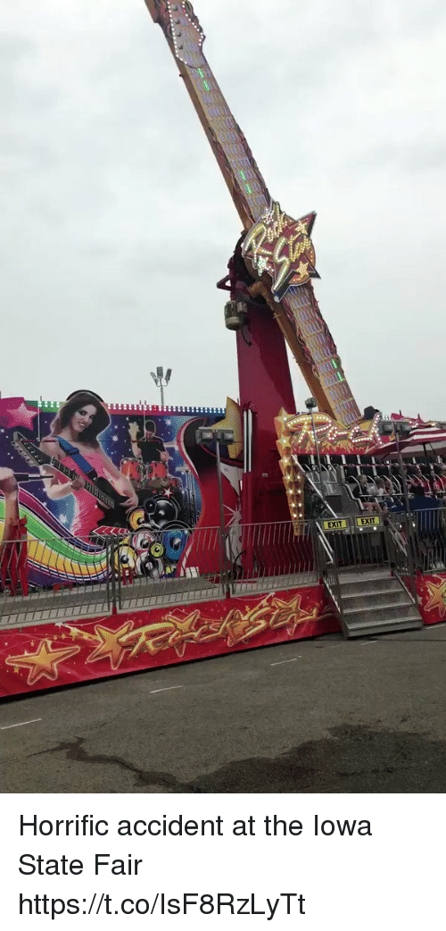 state fair: EXIT EXI Horrific accident at the Iowa State Fair https://t.co/IsF8RzLyTt
