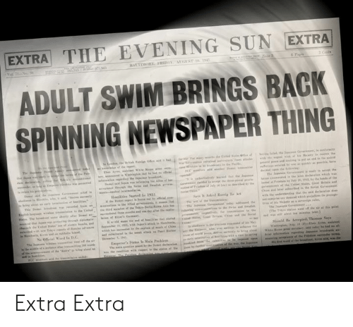 Adult Swim: EXTRA THE EVENING SUN EXTRA  ADULT SWIM BRINGS BACK  SPINNING NEWSPAPER THING Extra Extra