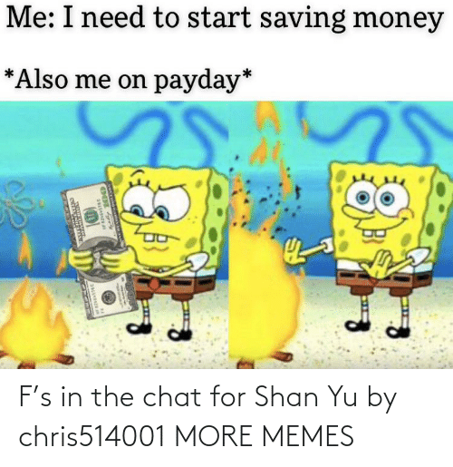 Chat: F's in the chat for Shan Yu by chris514001 MORE MEMES