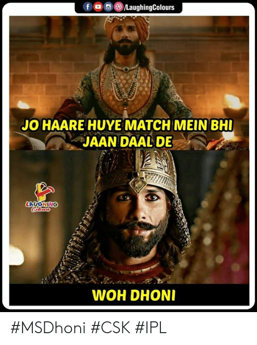 woh: f/LaughingColours  JO HAARE HUYE MATCH MEIN BH  JAAN DAAL DE  WOH DHON #MSDhoni #CSK #IPL